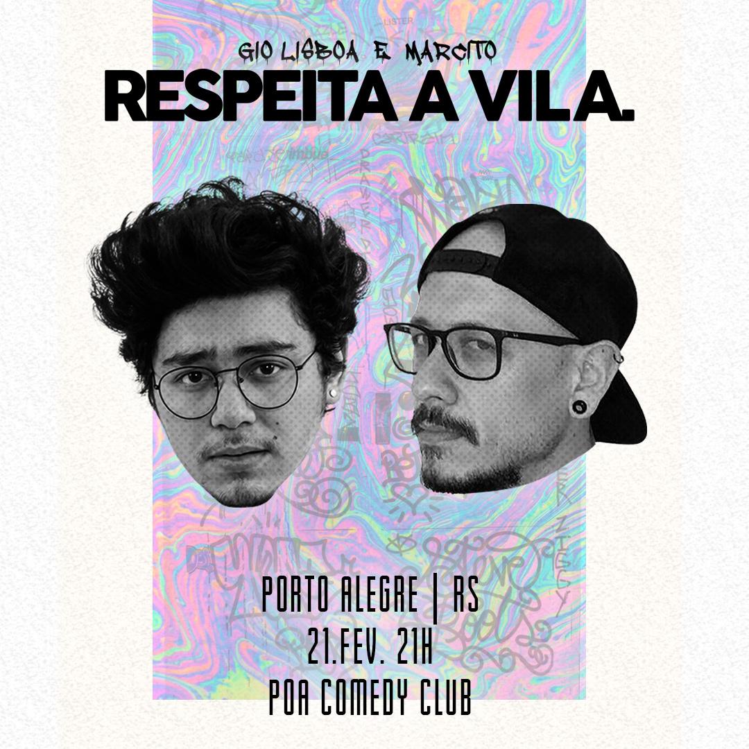 Gio Lisboa e Marcito | Respeita a Vila em Porto Alegre/RS